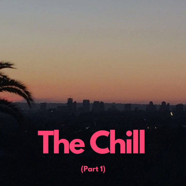 The Chill (Part 1)