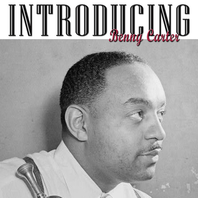 Introducing Benny Carter