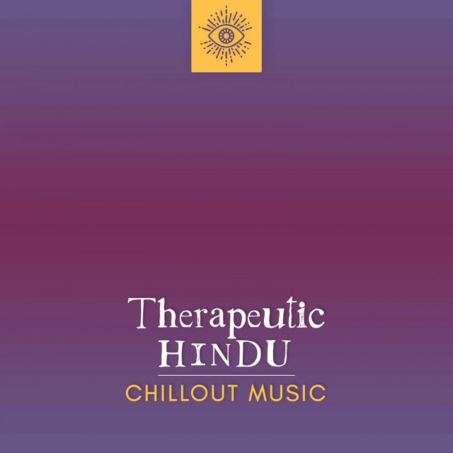 Therapeutic Hindu Chillout Music