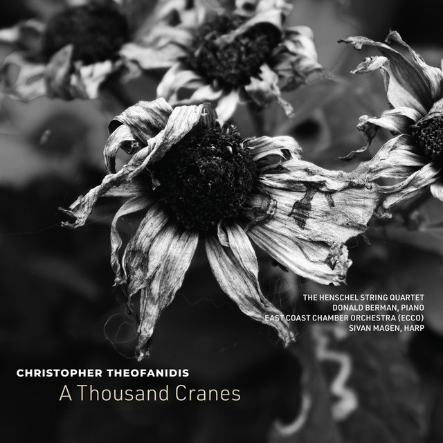Christopher Theofanidis: A Thousand Cranes