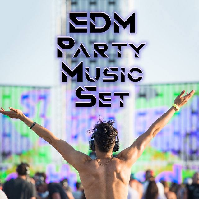 EDM Party Music Set