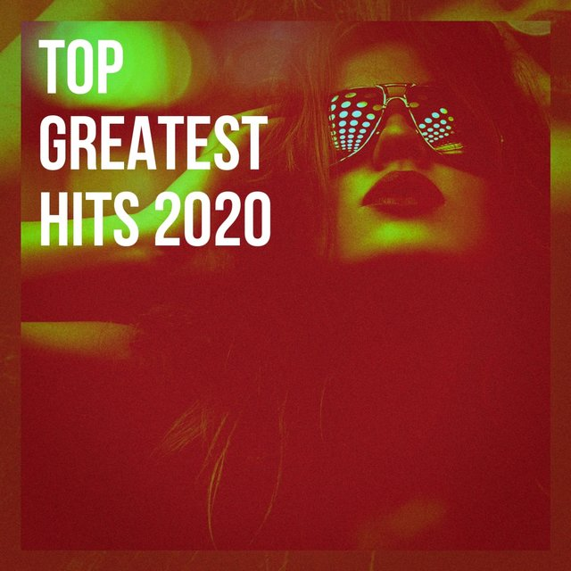 Top Greatest Hits 2020