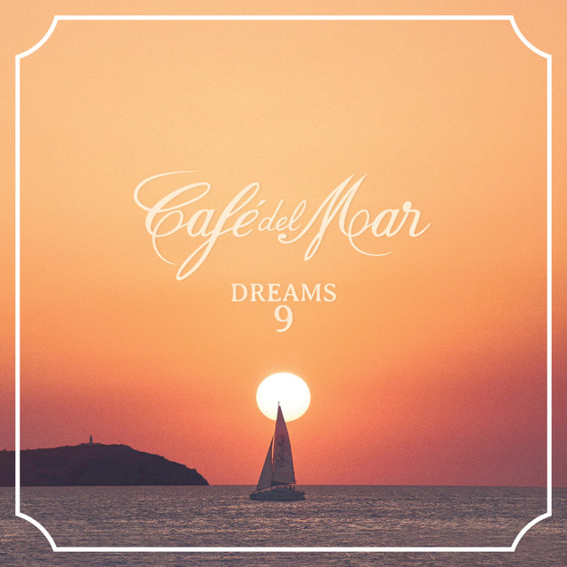 Café del Mar Dreams 9