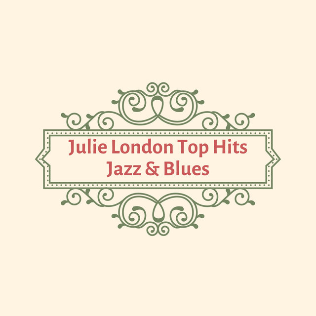 Julie London Top Hits Jazz & Blues