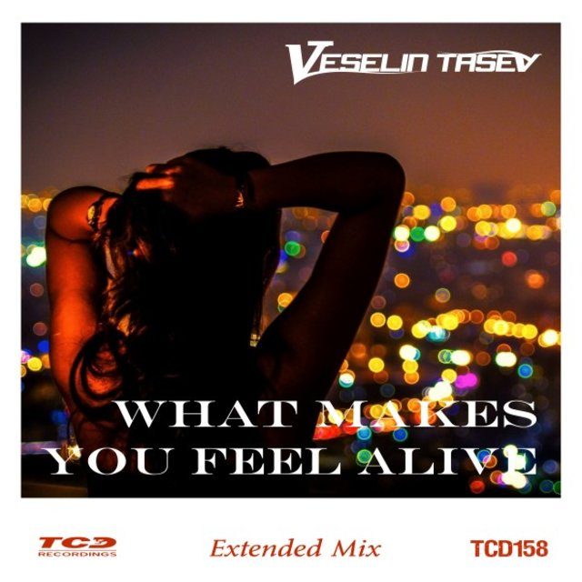 What Makes You Feel Alive (Extended Mix)