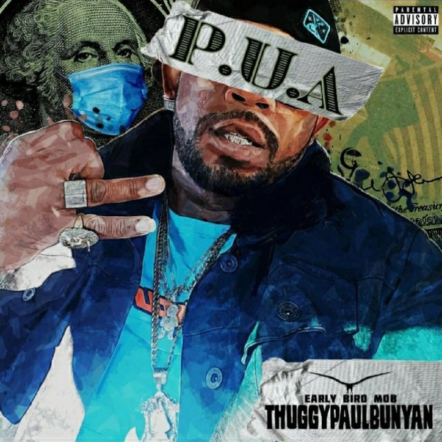 Cover art for album P.U.A by Thuggy Paul Bunyan
