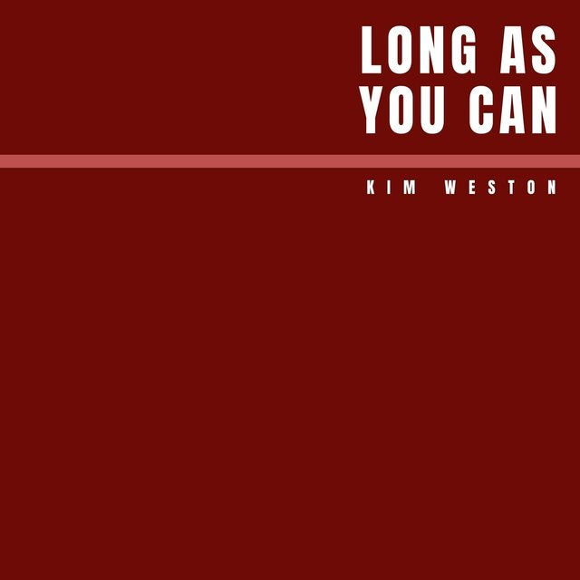 Long as You Can