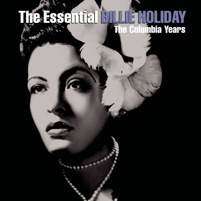 The Essential Billie Holiday
