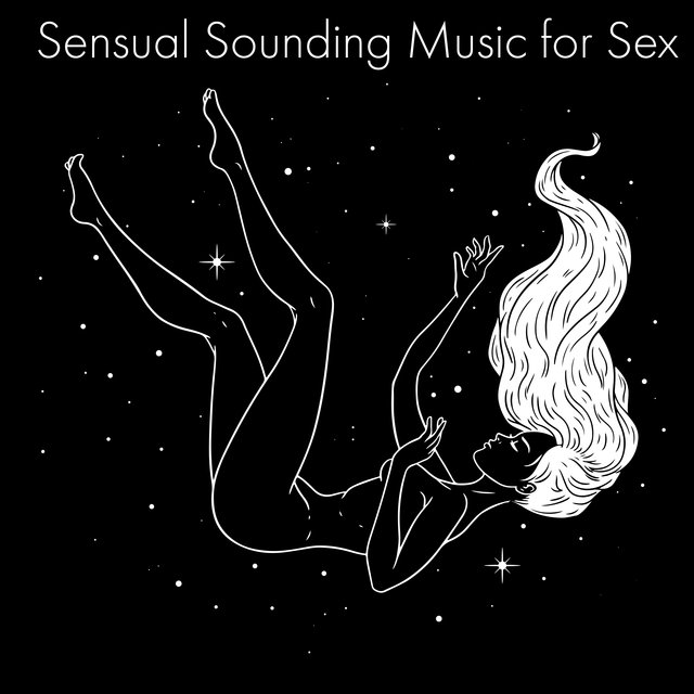 Sensual Sounding Music for Sex