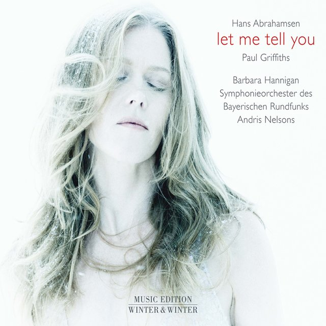 Hans Abrahamsen: Let Me Tell You