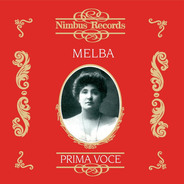 Nellie Melba (Recorded 1905 - 1926)