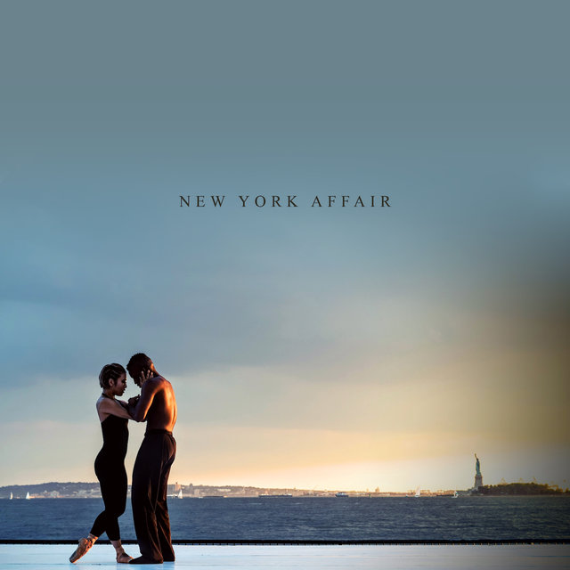 New York Affair: Romantic Jazz Music for All Couples in Love