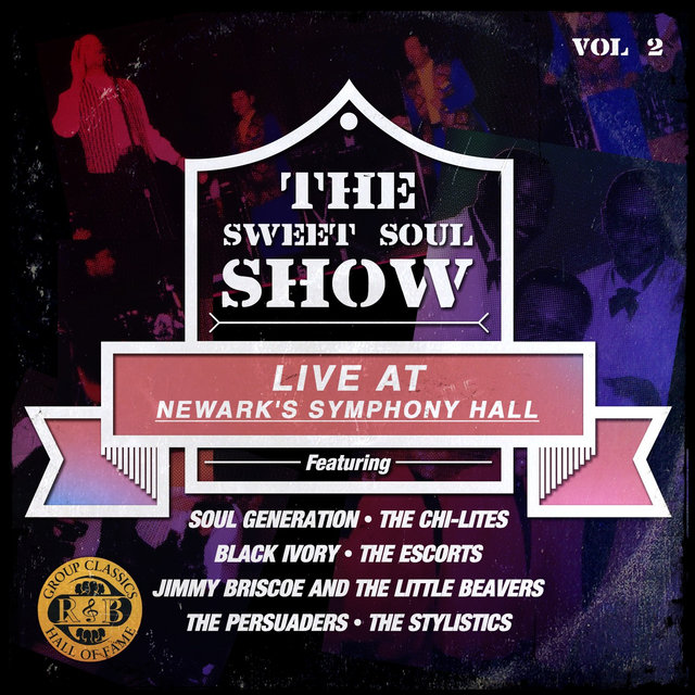 The Sweet Soul Show: Live at Newark's Symphony Hall - Volume 2 (Digitally Remastered)