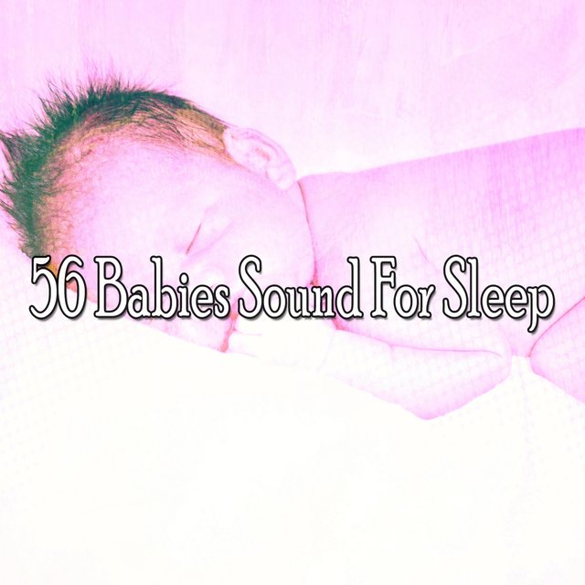 56 Babies Sound for Sle - EP