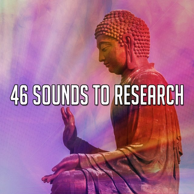 46 Sounds to Research
