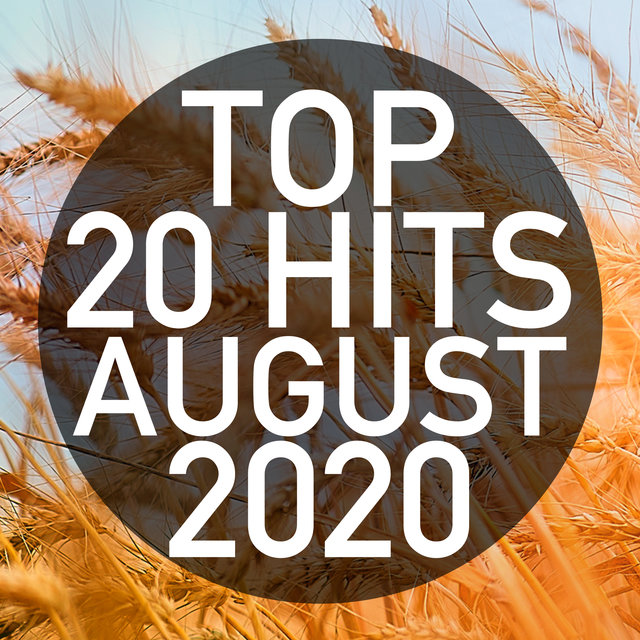 Top 20 Hits August 2020