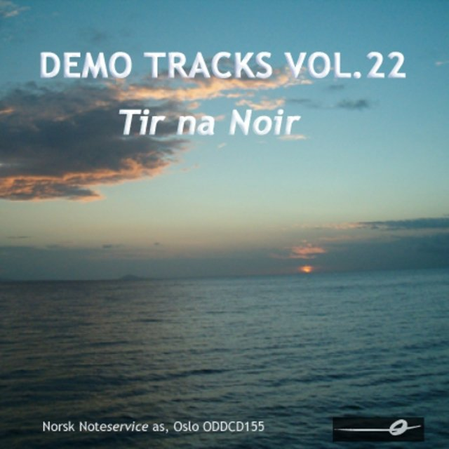 Vol. 22: Tir Na Noir - Demo Tracks