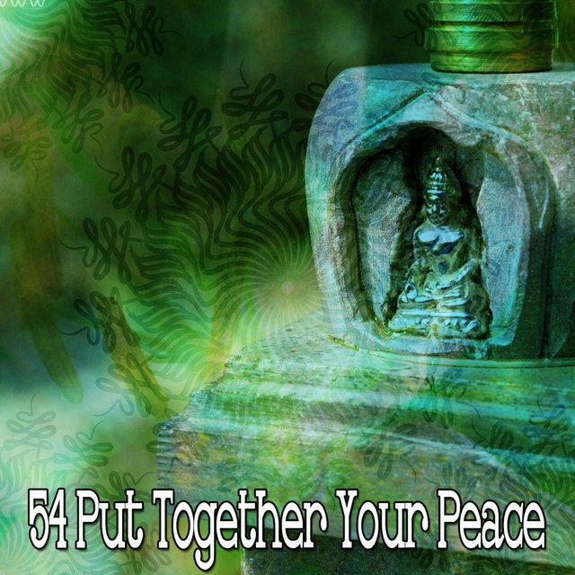 54 Put Together Your Peace