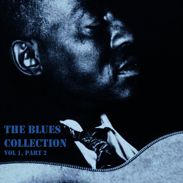 The Blues Collection Vol. 1, Part 2