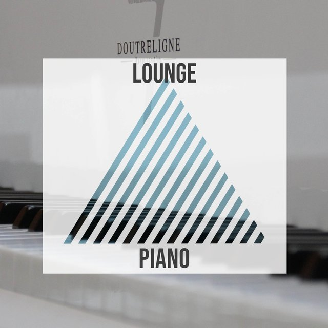 Smooth Lounge Piano Playlist