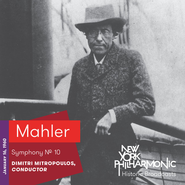 Mahler: Symphony No. 10 (Recorded 1960)