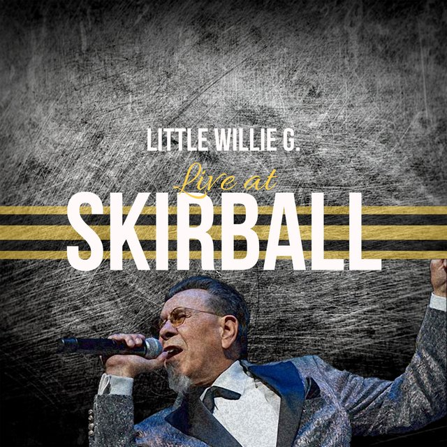 Little Willie G. Live at Skirball