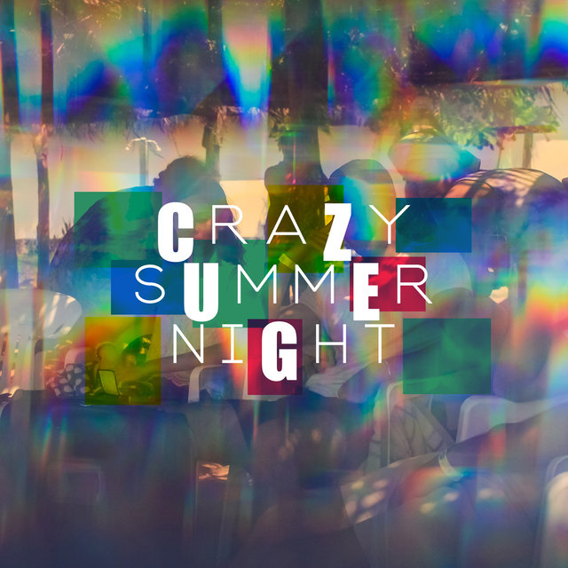 Crazy Summer Night: Acoustic Covers