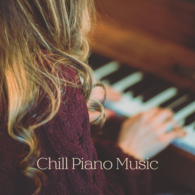 Chill Piano Music
