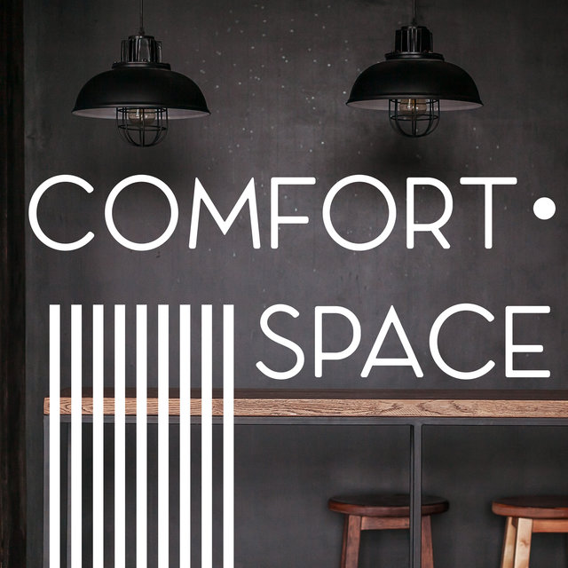 Comfort Space – Lounge Chill Music, Ambient Relaxing Sounds, Cafe Music