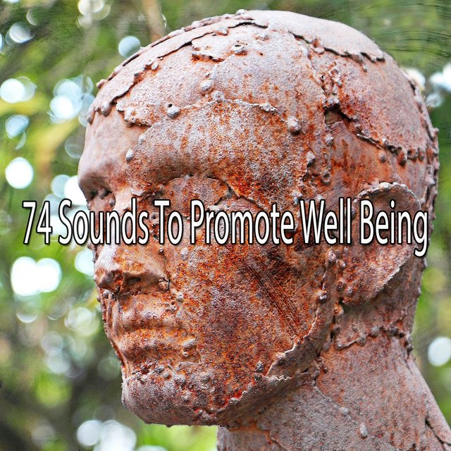74 Sounds to Promote Well Being