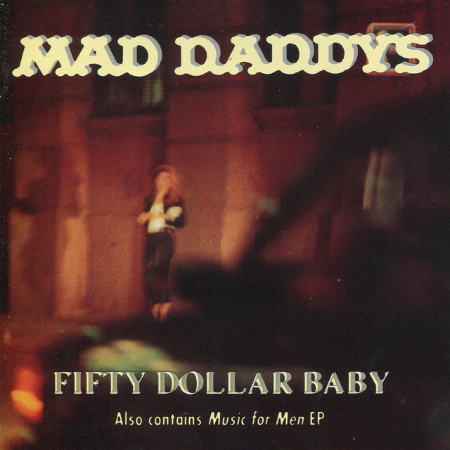 Fifty Dollar Baby / Music for Men EP