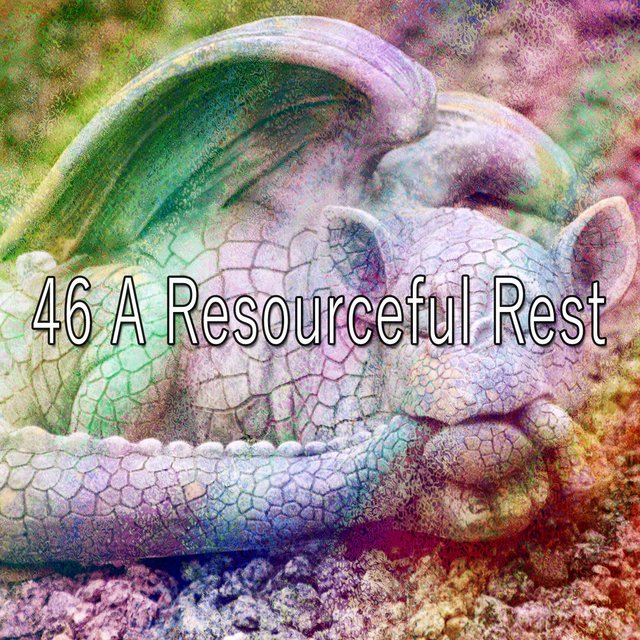 46 A Resourceful Rest
