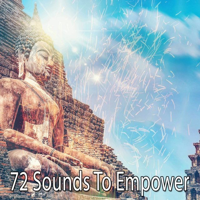 72 Sounds to Empower