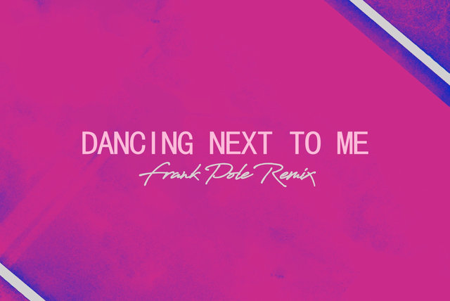 Dancing Next To Me (Frank Pole Remix [Official Audio])