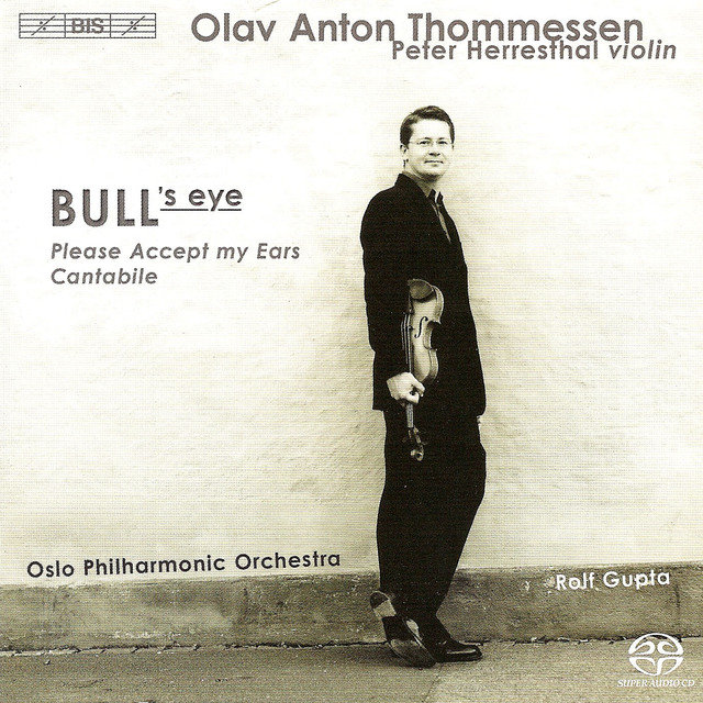 Thommessen: Bull's Eye / Please Accept My Ears / Cantabile