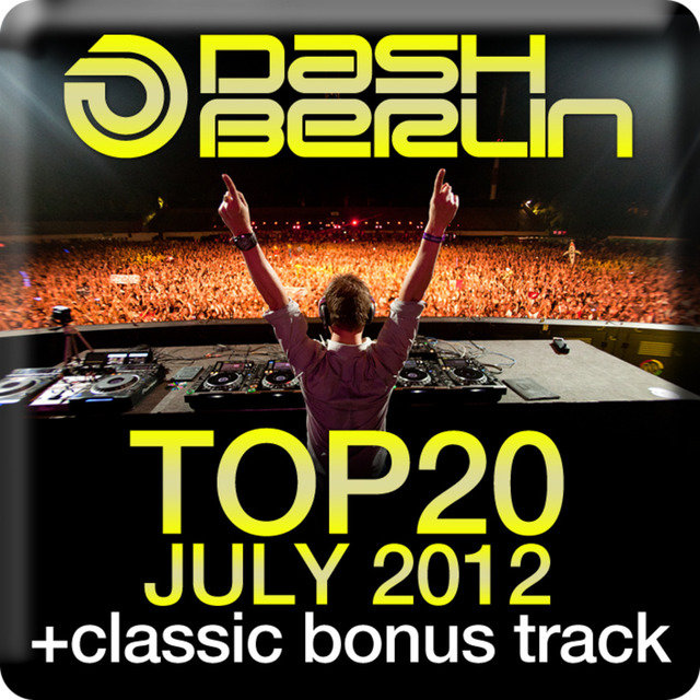 Dash Berlin Top 20 - July 2012