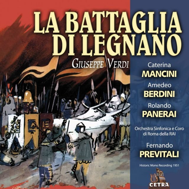 Cetra Verdi Collection: La battaglia di Legnano