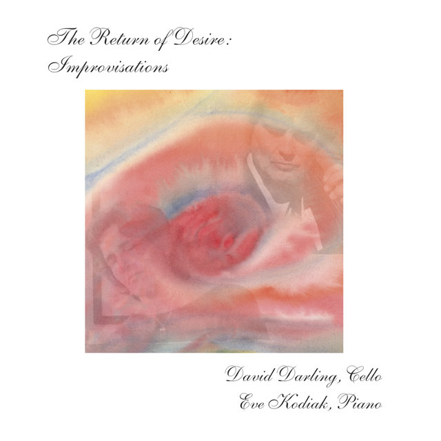 The Return of Desire - Improvisations