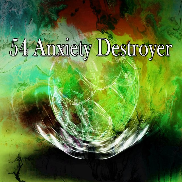54 Anxiety Destroyer