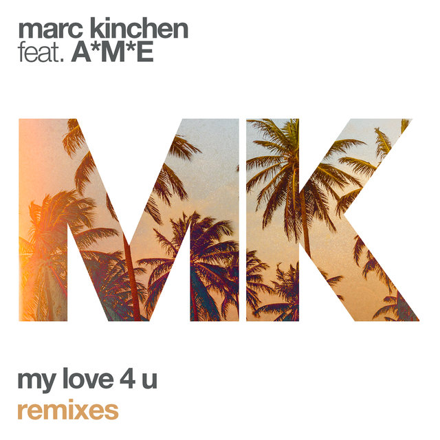 My Love 4 U (Remixes)