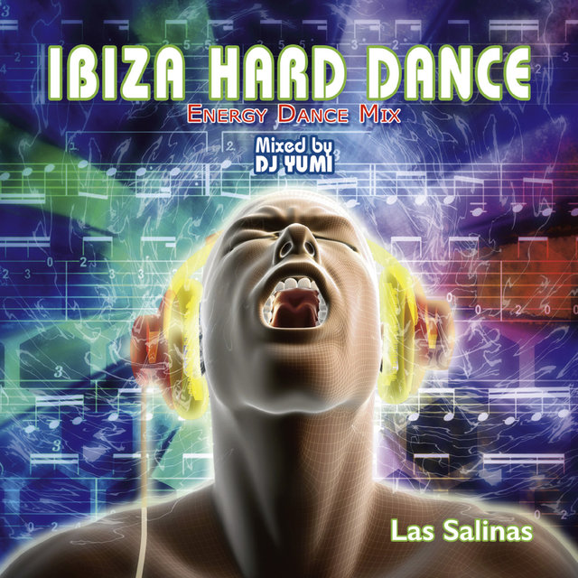 Ibiza Hard Dance Energy Dance Mix - Las Salinas