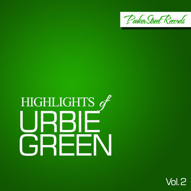 Highlights Of Urbie Green, Vol. 2