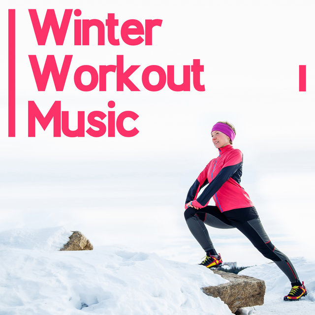 Winter Workout Music – Chill Vibes for Training