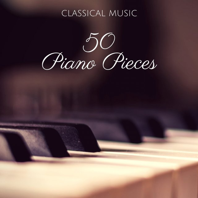 50 Piano Pieces | Classical Music