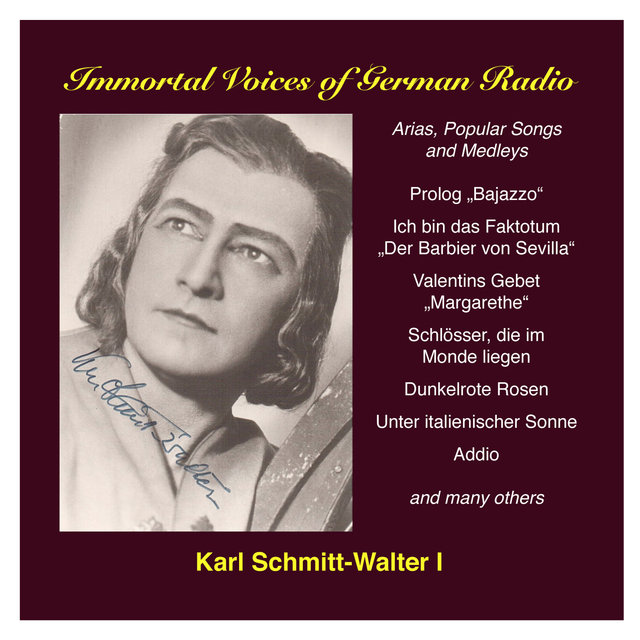 Karl Schmitt-Walter, Vol. 1: Opera, Operetta and Song