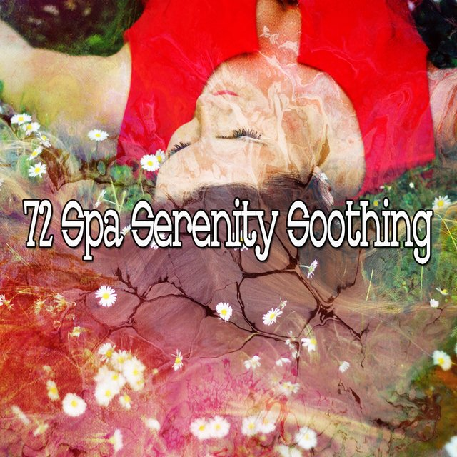 72 Spa Serenity Soothing