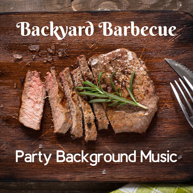 Backyard Barbecue Party Background Music