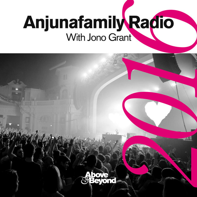 Anjunafamily Radio 2016 with Jono Grant