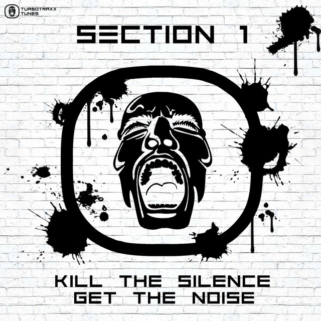 Kill The Silence Get The Noise