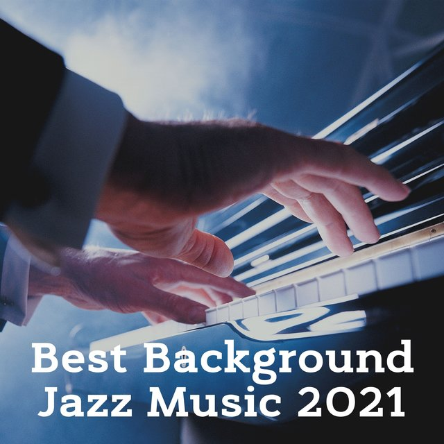 Best Background Jazz Music 2021